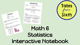 Math 6 - Statistics Interactive Notebook