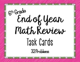 Math - 6th grade End of Year Math Review Task Cards