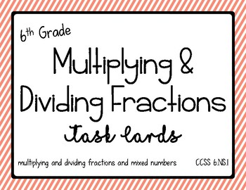 Math - 6th grade multiplying and dividing fractions CCSS