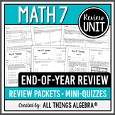 Math 7 End of Year Review Packets + Editable Quizzes