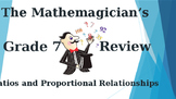 Math 7 - Unit 3 Review Game - Ratios & Proportional Relationships