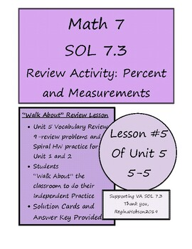 """Math 7 Virginia VA SOL 7.3 """"Walk About Practice"""" Proportions Lesson 5-5"""