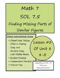 Math 7 Virginia VA SOL 7.5 Finding Missing Parts of Simila