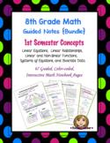 Math 8 Guided Interactive Math Notebook [Bundle]: 1st Seme