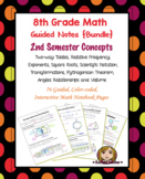 Math 8 Guided Interactive Math Notebook [Bundle]: 2nd Semester Concepts