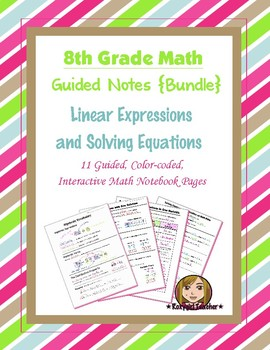 Math 8 Guided Interactive Math Notebook (Bundle): Expressions and Equations