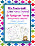 Math 8 Guided Interactive Math Notebook (Bundle): The Pythagorean Theorem