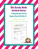 Math 8 Guided Interactive Math Notebook Page: Estimating Square Roots (v2)