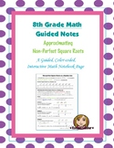 Math 8 Guided Interactive Math Notebook Page: Approximating Square Roots