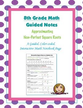 Math 8 Guided Interactive Math Notebook Page: Approximatin