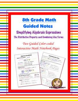 Math 8 Guided Interactive Math Notebook Pages: Simplifying