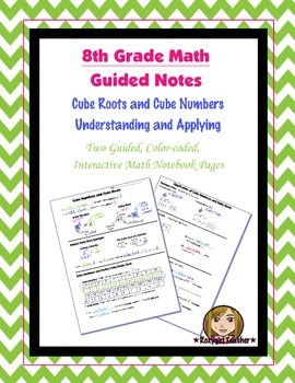 Math 8 Guided Interactive Math Notebook Pages: Cube Roots and Cube Numbers