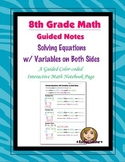 Math 8 Guided Interactive Math Notebook Page: Equations: Variables on Both Sides