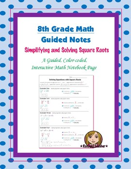 Math 8 Guided Interactive Math Notebook Page: Simplifying Radical Expressions