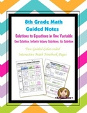 Math 8 Guided Interactive Math Notebook Pages: Solutions to Equations