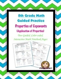 Math 8 Guided Interactive Math Notebook Pages: Applying Exponent Properties