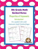 Math 8 Guided Interactive Math Notebook Pages: Exponent Properties Introduction