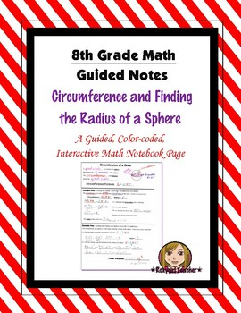 Math 8 Guided Interactive Math Notebook Pages: Finding the Radius of a Sphere
