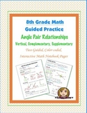 Math 8 Guided Interactive Math Notebook Pages: Special Angle Pairs