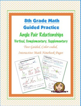 Math 8 Guided Interactive Math Notebook Pages: Special Ang