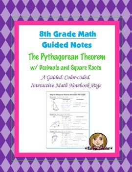 Math 8 Guided Interactive Math Notebook Pages: The Pythagorean Theorem - Harder