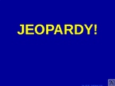 Math 8 Module 1 Lessons 1-6 Jeopardy