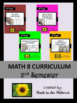 8th Grade Second Semester Bundle {Math 8 Units - Curriculum}