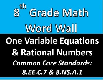 Math 8 Word Wall: One Variable Equations & Rational Number