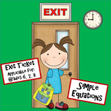 Equations 8.EE.7 Simple Level Exit Ticket Mini Quiz 7.EE.4 Pre Algebra 6.EE.1