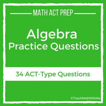 Math ACT Prep - Algebra Practice Questions