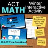 Math ACT Prep - Winter Interactive Activity-Google Slides