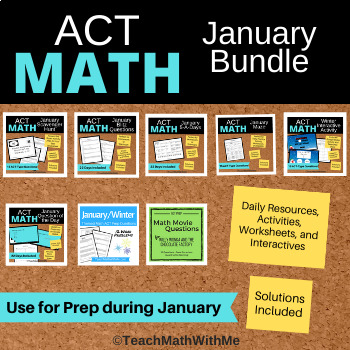 Math ACT Prep - January Monthly BUNDLE - Questions, Worksheets, Google Slides
