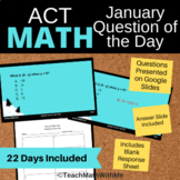 Math ACT Prep - January Question of the Day Slides - ACT M