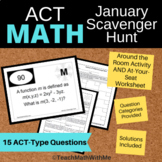 Math ACT Prep - January Scavenger Hunt Activity and Worksh