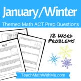 January & Winter Theme-Math ACT Prep Worksheet-Practice Qu