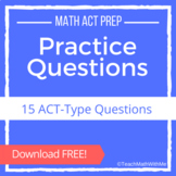 Math ACT Prep - Practice Questions - FREE