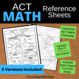 Math ACT Prep Reference Sheets - Includes Build Your Own a