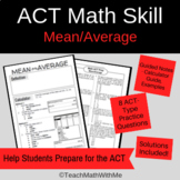 Math ACT Skills - Mean and Average - Guided Notes and Prac