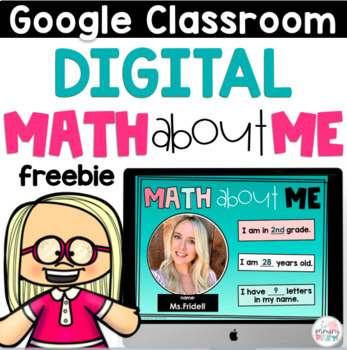 Math About Me Back to School Digital Activities on Google Slides