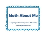 Math About Me - Beginning of the Year Activity