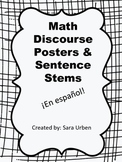 Math Discourse Posters and Sentence Stems (In Spanish!)