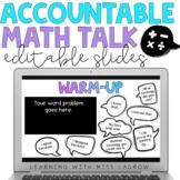 Math Accountable Talk Word Problem Warm-Up Editable Slide