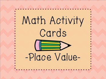 Math Activities Cards Upper Elementary --Place Value--