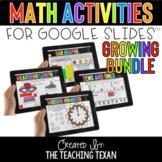 Math Activities for Google Slides GROWING Bundle