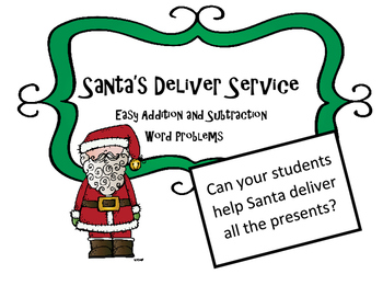 Christmas Math Activity Add and Subtract Word Problems Santa's Delivery Service