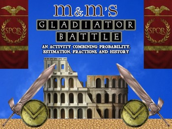 Math Activity: Gladiator M&M's CCSS
