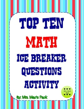 Math Activity Ice Breaker - Top Ten Get to Know You Math Questions