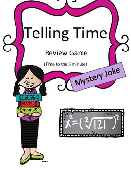 Math Activity Telling Time Review Game (to the 5 minute) M