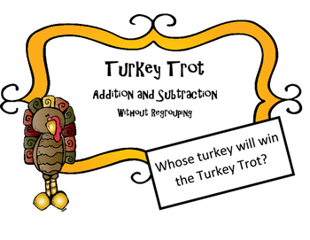 Thanksgiving Math Activity  Add and Sub Word Problems w/ regrouping Turkey Trot