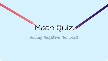 Math- Adding Negative Numbers - Quiz or Worksheet